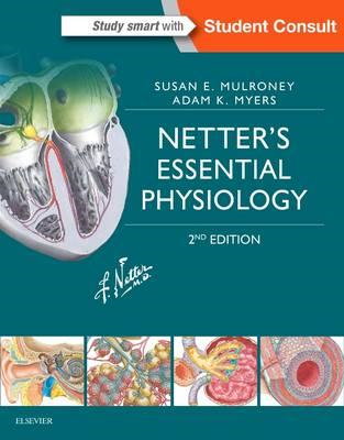 Netter's Essential Physiology (BOK)