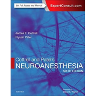 Cottrell and Patel's Neuroanesthesia (BOK)