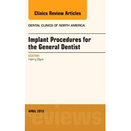 Implant Procedures for the General Dentist, An Issue of Dent (BOK)