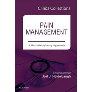Pain Management: A Multidisciplinary Approach, 1e (Clinics C (BOK)
