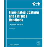 Fluorinated Coatings and Finishes Handbook (BOK)