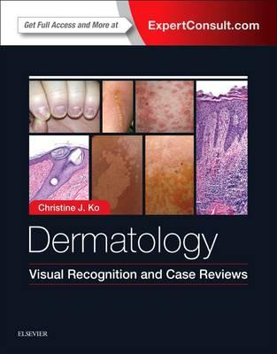 Dermatology: Visual Recognition and Case Reviews (BOK)