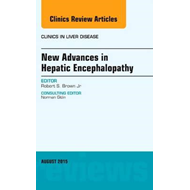 New Advances in Hepatic Encephalopathy, An Issue of Clinics (BOK)