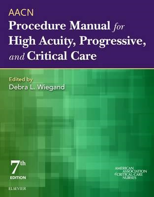 AACN Procedure Manual for High Acuity, Progressive, and Crit (BOK)