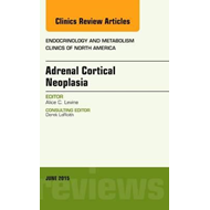 Adrenal Cortical Neoplasia, An Issue of Endocrinology and Me (BOK)