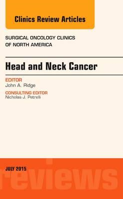Head and Neck Cancer, An Issue of Surgical Oncology Clinics (BOK)
