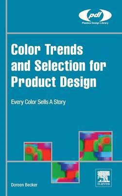 Color Trends and Selection for Product Design (BOK)
