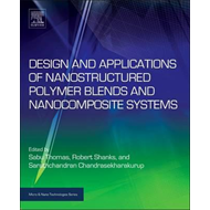 Design and Applications of Nanostructured Polymer Blends and (BOK)