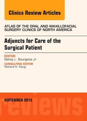 Adjuncts for Care of the Surgical Patient, An Issue of Atlas (BOK)