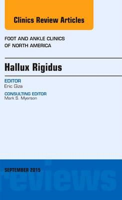 Hallux Rigidus, An issue of Foot and Ankle Clinics of North (BOK)