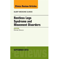 Restless Legs Syndrome and Movement Disorders, An Issue of S (BOK)