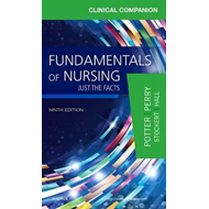 Clinical Companion for Fundamentals of Nursing (BOK)