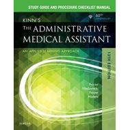 Study Guide for Kinn's The Administrative Medical Assistant (BOK)