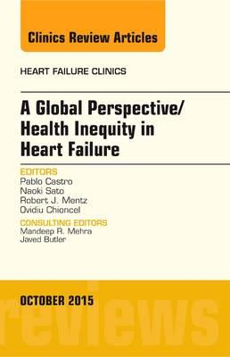 Global Perspective/Health Inequity in Heart Failure, An Issu (BOK)