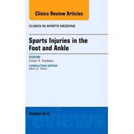Sports Injuries in the Foot and Ankle, An Issue of Clinics i (BOK)