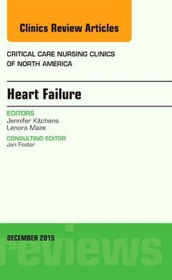 Heart Failure, An Issue of Critical Nursing Clinics (BOK)