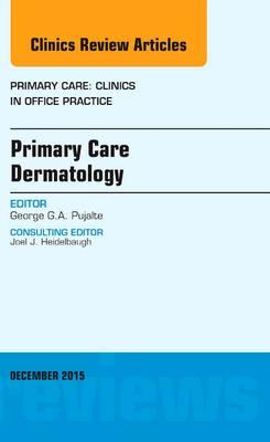 Primary Care Dermatology, An Issue of Primary Care: Clinics (BOK)