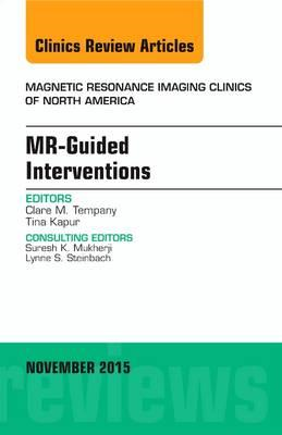 MR-Guided Interventions, An Issue of Magnetic Resonance Imag (BOK)