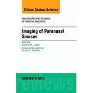 Imaging of Paranasal Sinuses, An Issue of Neuroimaging Clini (BOK)