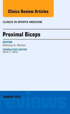 Proximal Biceps, An Issue of Clinics in Sports Medicine (BOK)