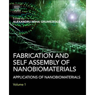 Fabrication and Self-Assembly of Nanobiomaterials (BOK)