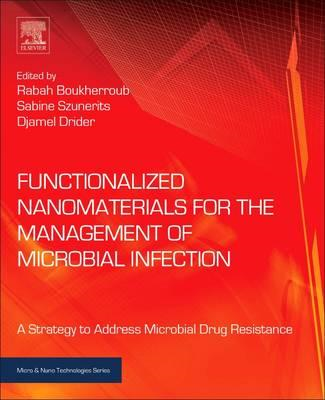 Functionalized Nanomaterials for the Management of Microbial (BOK)