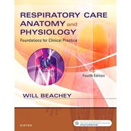 Respiratory Care Anatomy and Physiology (BOK)