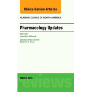 Pharmacology Updates, An Issue of Nursing Clinics of North A (BOK)