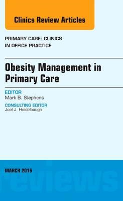 Obesity Management in Primary Care, An Issue of Primary Care (BOK)