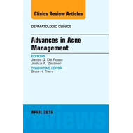Advances in Acne Management, An Issue of Dermatologic Clinic (BOK)