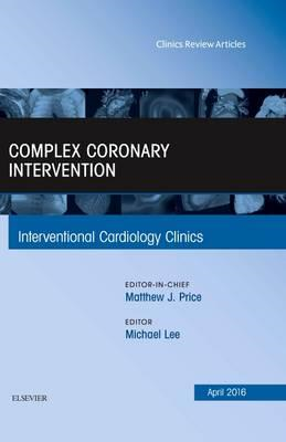 Complex Coronary Intervention, An Issue of Interventional Ca (BOK)