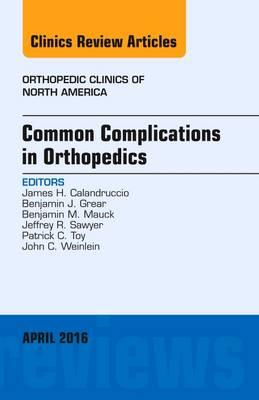 Common Complications in Orthopedics, An Issue of Orthopedic (BOK)