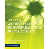 Emerging Nanotechnologies in Rechargeable Energy Storage Sys (BOK)