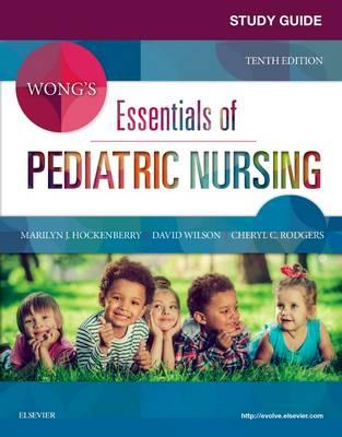 Study Guide for Wong's Essentials of Pediatric Nursing (BOK)