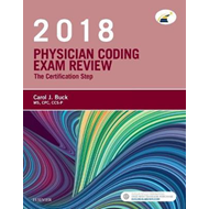 Physician Coding Exam Review 2018: the Certification Step (BOK)