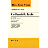 Cardioembolic Stroke, An Issue of Cardiology Clinics (BOK)