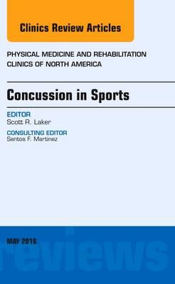 Concussion in Sports, An Issue of Physical Medicine and Reha (BOK)