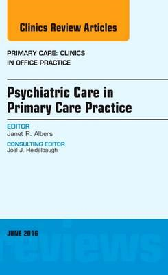 Psychiatric Care in Primary Care Practice, An Issue of Prima (BOK)