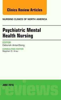 Psychiatric Mental Health Nursing, An Issue of Nursing Clini (BOK)