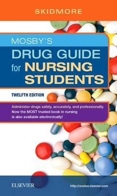 Mosby's Drug Guide for Nursing Students (BOK)