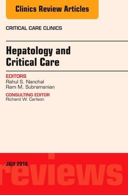Hepatology and Critical Care, An Issue of Critical Care Clin (BOK)