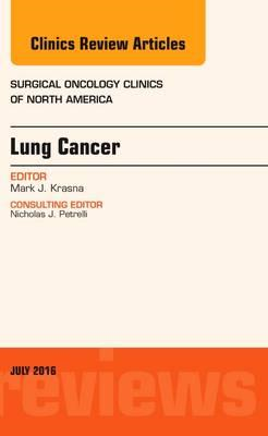 Lung Cancer, An Issue of Surgical Oncology Clinics of North (BOK)