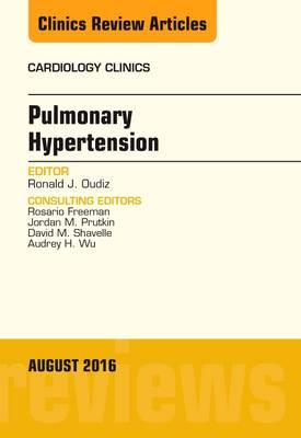 Pulmonary Hypertension, An Issue of Cardiology Clinics (BOK)