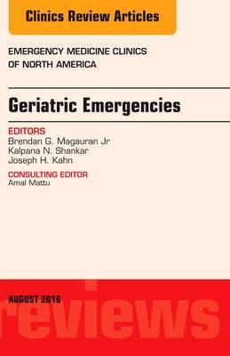 Geriatric Emergencies, An Issue of Emergency Medicine Clinic (BOK)