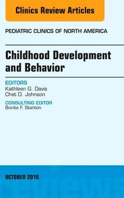 Childhood Development and Behavior, An Issue of Pediatric Cl (BOK)
