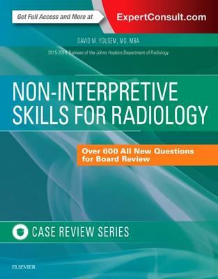 Non-Interpretive Skills for Radiology: Case Review (BOK)