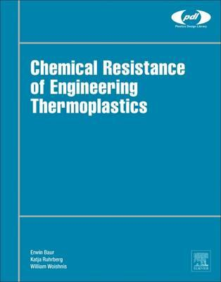 Chemical Resistance of Engineering Thermoplastics (BOK)