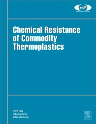 Chemical Resistance of Commodity Thermoplastics (BOK)