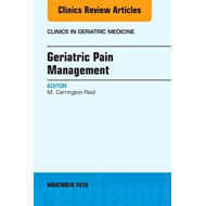 Geriatric Pain Management, An Issue of Clinics in Geriatric (BOK)