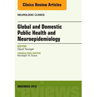 Global and Domestic Public Health and Neuroepidemiology, An (BOK)